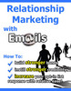 Thumbnail Relationship Marketing With E-Mails (MRR)