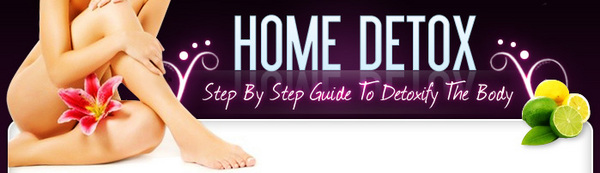 Product picture Home Detox - Step By Step Guide To Dextoxify The Body  (MRR)
